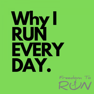 Why I run every day
